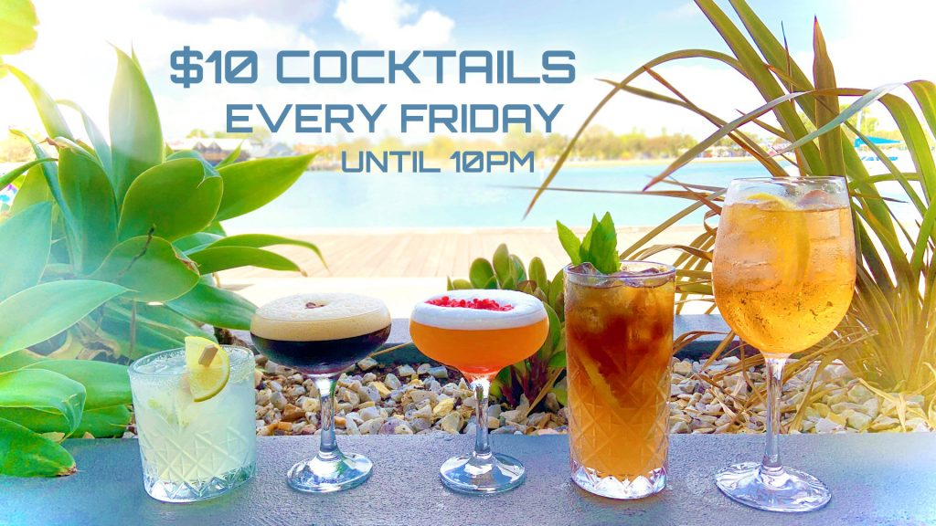 $10 Cocktails Every Friday Until 10PM